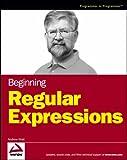 Beginning Regular Expressions (0764574892) by Watt, Andrew