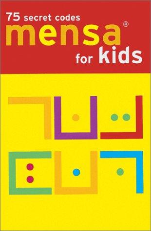 Mensa for Kids: 75 Secret Codes (Mensa For Kids compare prices)