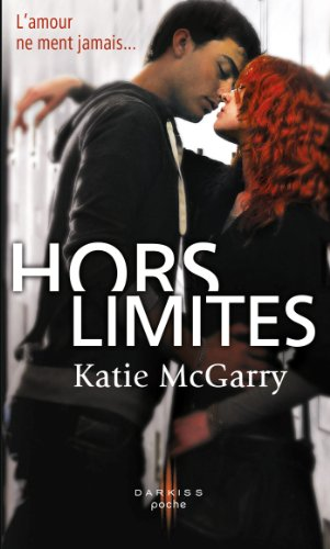 Katie McGarry - Hors Limites (Darkiss)