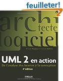 UML 2 en action : De l'analyse des besoins � la conception
