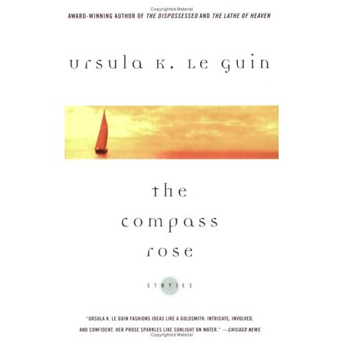 The Compass Rose: Stories, Le Guin, Ursula K.