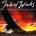 Tribal Winds: Music From Native Ameri...