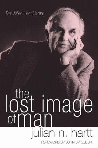 The Lost Image of Man, Julian N. Hartt