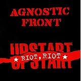 Riot, Riot, Upstartby Agnostic Front