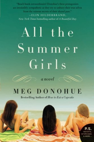 Image of All the Summer Girls: A Novel (P.S.)