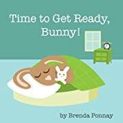 Time to Get Ready, Bunny! (Time for Bunny)
