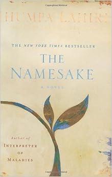 The Namesake: A Novel: Jhumpa Lahiri: 0046442927215 ...