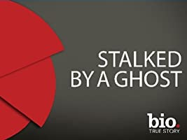 Stalked by a Ghost Season 1 [HD]