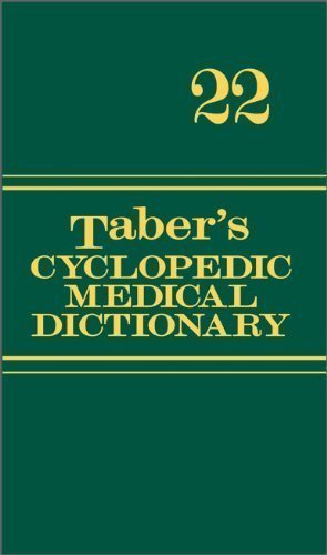 Taber's Cyclopedic Medical Dictionary (Thumb-indexed Version) (Taber's Cyclopedic Medical Dictionary (Thumb Index Version)) by unknown 22nd (twenty-second) Edition (2/7/2013)