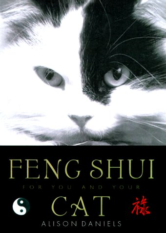 Feng Shui for You and Your Cat, ALISON DANIELS