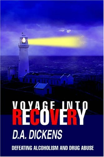 Voyage Into Recovery: Defeating Alcoholism and Drug Abuse