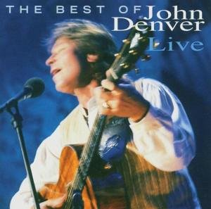 John Denver - Best of John Denver-Live [SACD] - Zortam Music