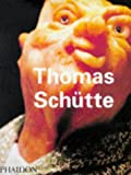 Thomas Schutte (Contemporary Artists) (0714837148) by Lingwood, James