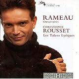 Rameau: Overtures / Rousset, Les talens lyriques