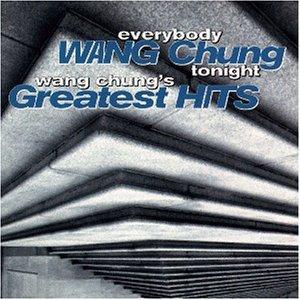 WANG CHUNG - Everybody Wang Chung Tonight.. - Zortam Music