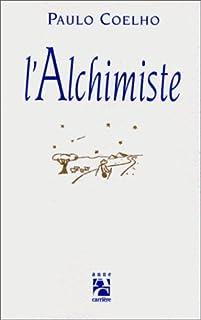 L'alchimiste, Coelho, Paulo