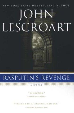 Rasputin's Revenge (Auguste Lupa), John Lescroart