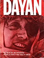 Dayan - His Life in Text and Photographs,…