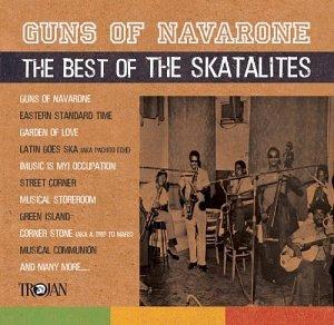 The Skatalites - Guns Of Navarone: Best Of - Zortam Music