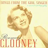 echange, troc Rosemary Clooney - Songs From Girls Singer: Musical Biography