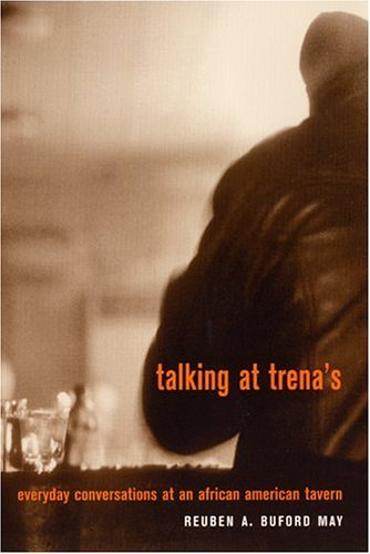 Talking at Trena's: Everyday Conversations at an African American...