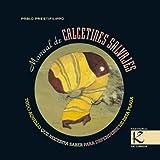 Manual de Calcetines Salvajes (Spanish Edition)