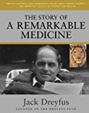 img - for The Story of a Remarkable Medicine book / textbook / text book