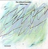 echange, troc Hilliard Ensemble - Walter Frye