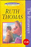 Ruth Thomas The Runaways (Random House Modern Classics)
