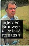 DE INDIE ROMANS (Deze Trilogie Omvat De Romans: Het verzonkene, Bezonken rood, De zondvloed) (9029507497) by Jeroen Brouwers