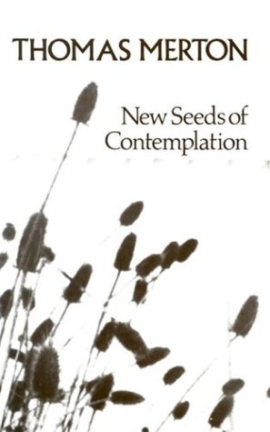 New Seeds of Contemplation, Thomas Merton