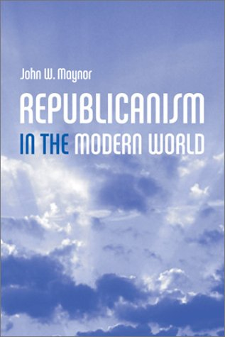 Republicanism in the Modern World