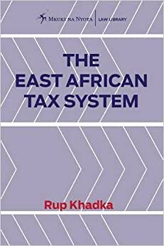 The East African Tax System