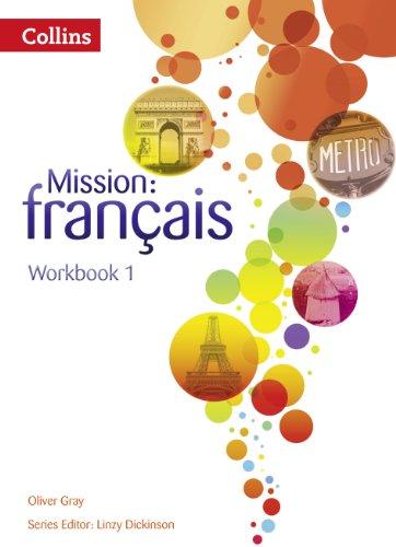 Mission: français - Workbook 1 (Mission: Francais)