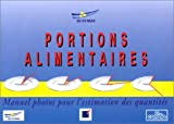 Portions alimentaires : Manuel photos pour l'estimation des quantit�s