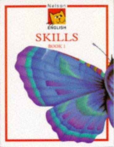 Nelson English Skills, Book 1 (Bk. 1)