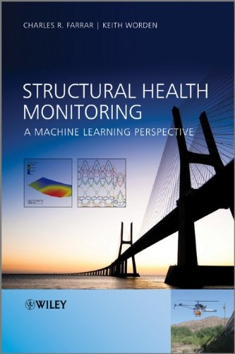 Structural Health Monitoring: A Machine Learning Perspective