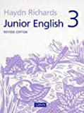 img - for Junior English Revised Edition 3 (Haydn Richards) (Bk. 3) book / textbook / text book