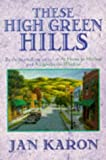 These High Green Hills (074593675X) by Karon, Jan