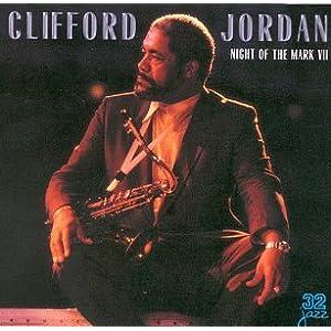 Clifford Jordan - 癮 - 时光忽快忽慢,我们边笑边哭!