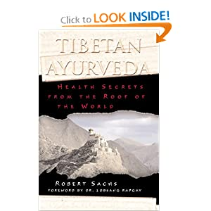 Amazon.com: Tibetan Ayurveda: Health Secrets from the Roof of the ...