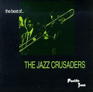 The Jazz Crusaders - Best of Jazz Crusaders - Zortam Music