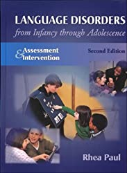 Language Disorders From Infancy Through Adolescence: Assessment and Intervention by Middleton MD FACR