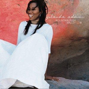 Yolanda Adams - Mountain High... Valley Low - Zortam Music