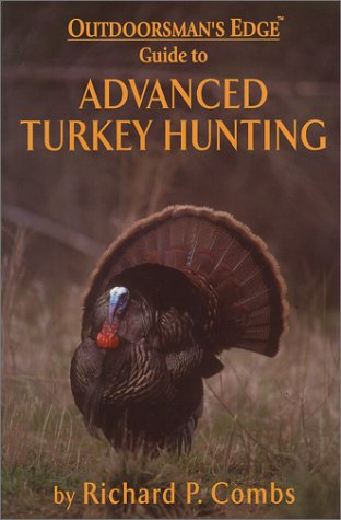 Advanced Turkey Hunting