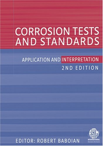 Corrosion Tests And Standards Application And Interpretation