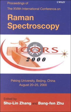 Seventeenth International Conference On Raman Spectroscopy (Icors 2000)