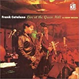 echange, troc Frank Catalano - Live at the Green Mill