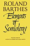 Elements of Semiology (0374521468) by Roland Barthes
