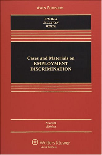 Cases and Materials on Employment Discrimination...